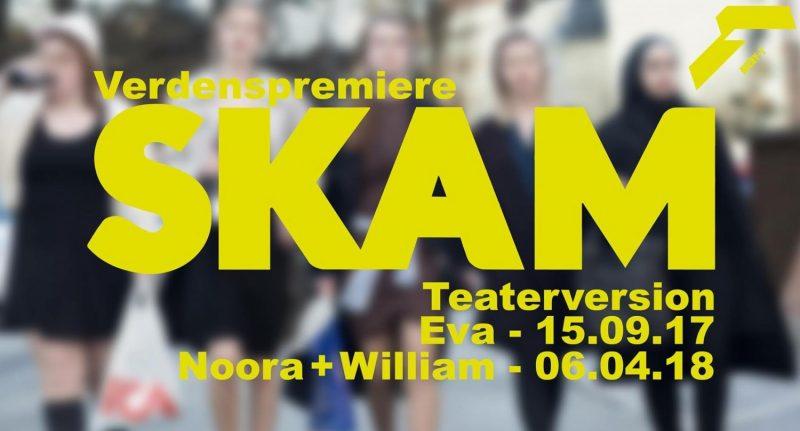 HALLA!!! Vild nyhed: SKAM transformeres til teater!- Sydhavnsmor.dk