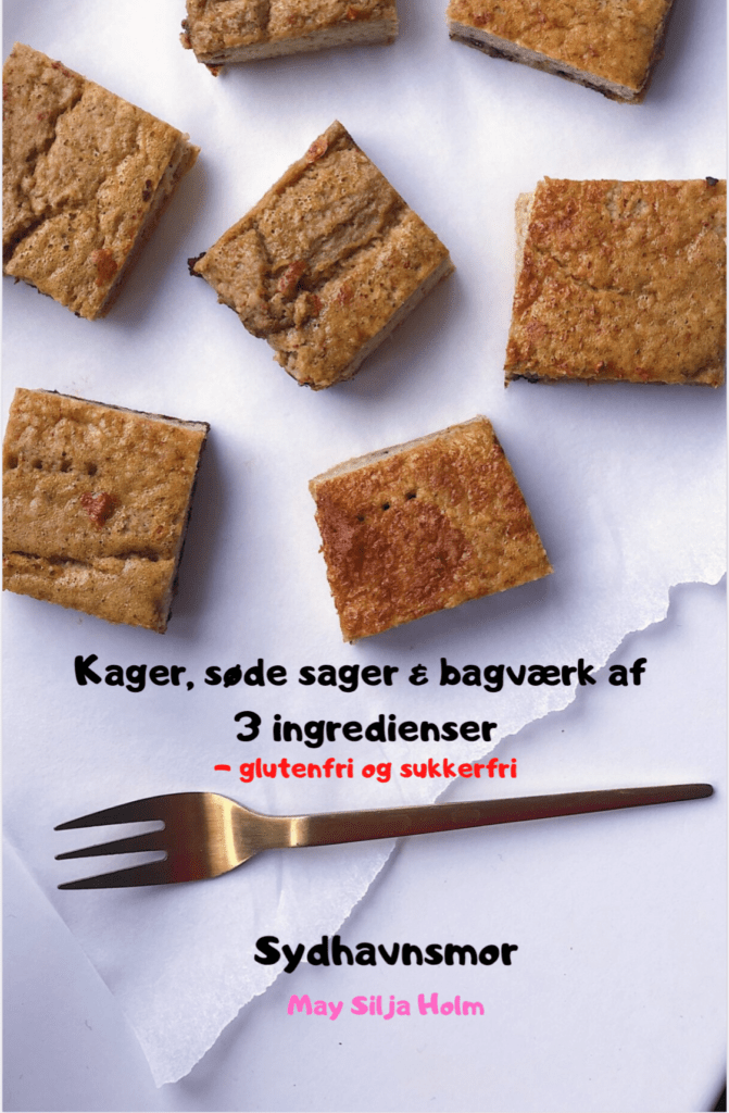 e-bog Kager, søder sager og bagværk af 3 ingredienser